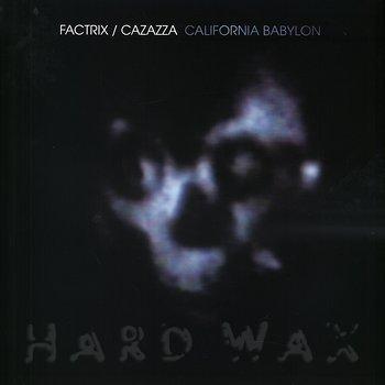 Cover art - Factrix & Cazazza: California Babylon