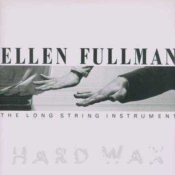 Cover art - Ellen Fullman: The Long String Instrument