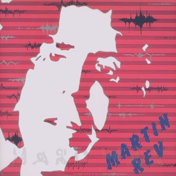 Cover art - Martin Rev: Martin Rev