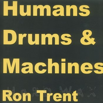 Cover art - Ron Trent: Machines