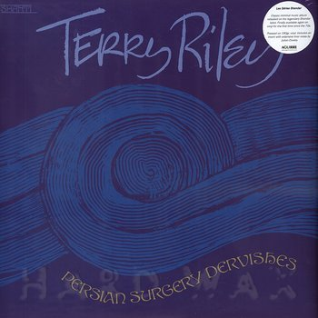 Cover art - Terry Riley: Persian Surgery Dervishes