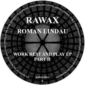 Cover art - Roman Lindau: Work Rest And Play EP (Part 2)