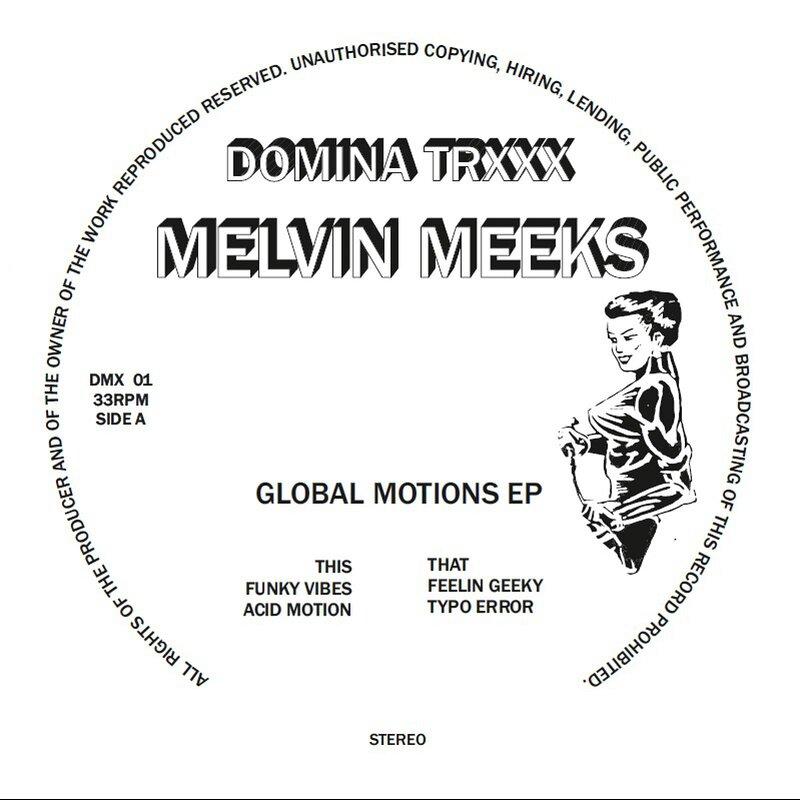 Cover art - Melvin Meeks: Global Motions EP
