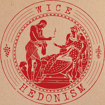 Cover art - Wice: Hedonism EP