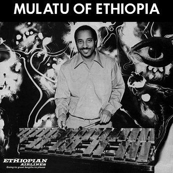 Cover art - Mulatu Astatke: Mulatu Of Ethiopia