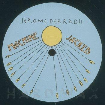 Cover art - Jerome Derradji: Machine Jacked