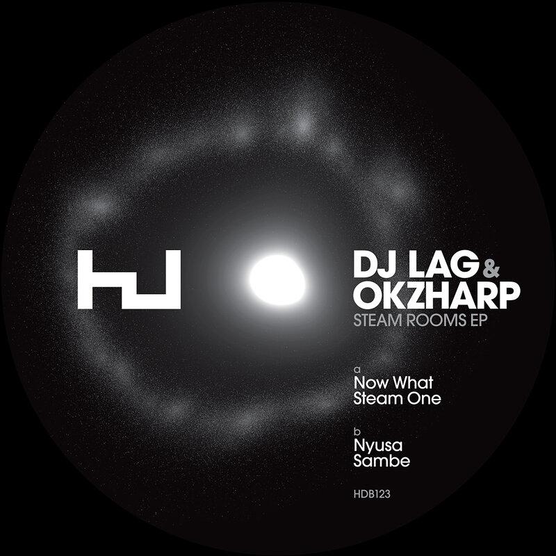 DJ Lag & OKZharp: Steam Rooms EP - Hard Wax