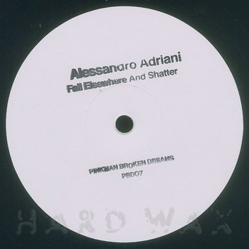 Cover art - Alessandro Adriani: Fall Elsewhere and Shatter