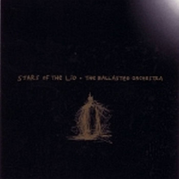Cover art - Stars Of The Lid: The Ballasted Orchestra