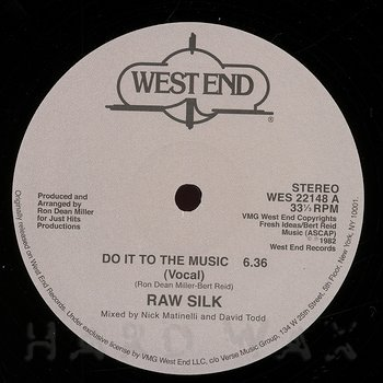 Cover art - Raw Silk: Do It To The Music