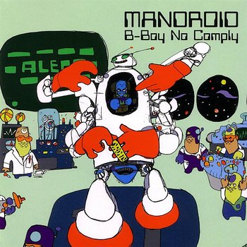 Cover art - Mandroid: B-Boy No Comply