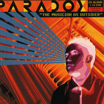 Cover art - Paradox: The Musicican As Outsider