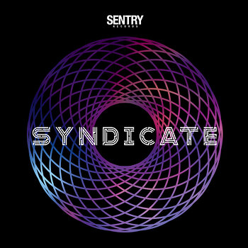 Cover art - Various Artists: Sentry Records Presents: Syndicate