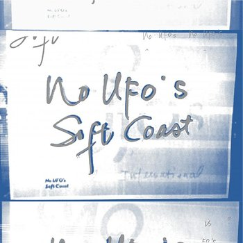 Cover art - No UFOs: Soft Coast