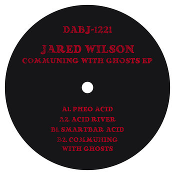 Cover art - Jared Wilson: Communing With Ghosts EP