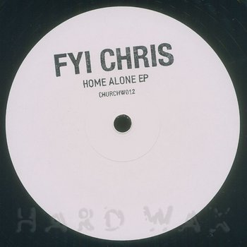 Cover art - FYI Chris: Home Alone