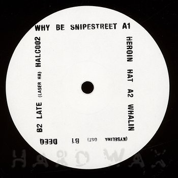 Cover art - Why Be: Snipestreet