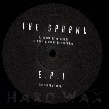 Cover art - The Sprawl: E.P.1