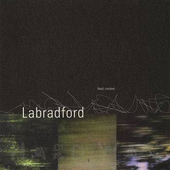 Cover art - Labradford: Fixed::Context