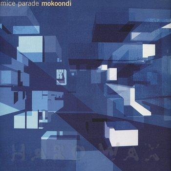 Cover art - Mice Parade: Mokoondi