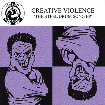 Cover art - Creative Violence: The Steel Drum Song EP