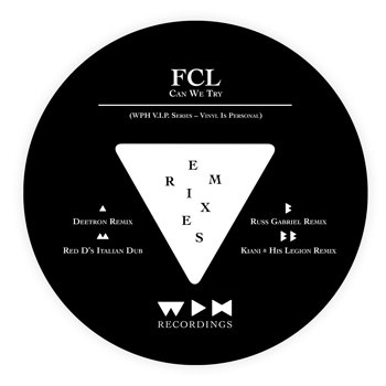 Cover art - FCL: Can We Try (Remixes)