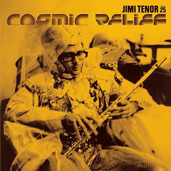 Cover art - Jimi Tenor: Cosmic Relief