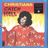 Cover art - Various Artists: Christians Catch Hell (Gospel Roots 1976-79)