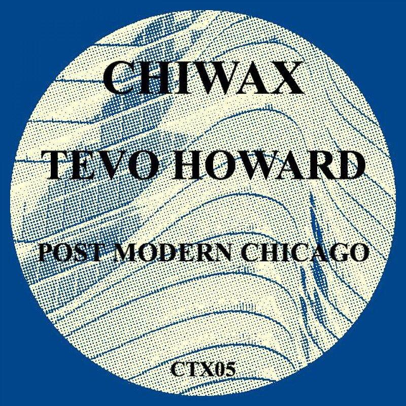 Cover art - Tevo Howard: Post Modern Chicago