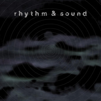 Cover art - Rhythm & Sound: Rhythm & Sound