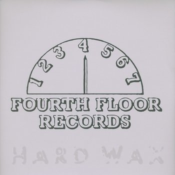 Cover art - Various Artists: 4 To The Floor Presents Fourth Floor Records