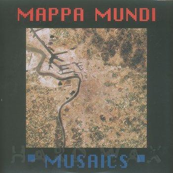 Cover art - Mappa Mundi: Musaics