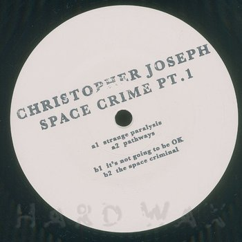 Cover art - Christopher Joseph: Space Crime Pt.1