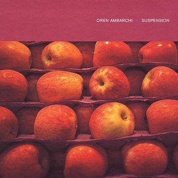 Cover art - Oren Ambarchi: Suspension