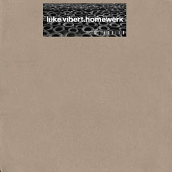 Cover art - Luke Vibert: Homewerk
