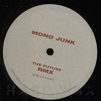 Cover art - Mono Junk: The Future Remix