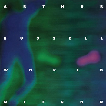 Cover art - Arthur Russell: World Of Echo