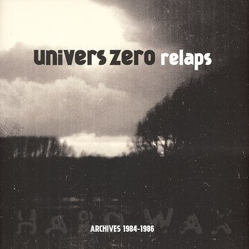 Cover art - Univers Zero: Relaps (Archives 1984-1986)