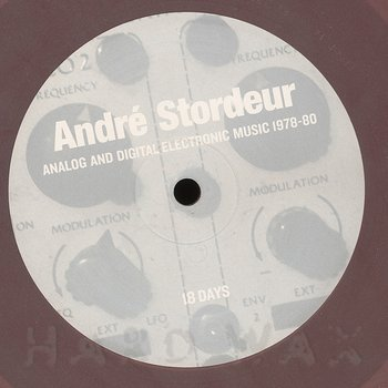 Cover art - André Stordeur: Analog and Digital Electronic Music 1978-80