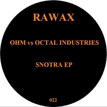 Cover art - Ohm vs Octal Industries: Snotra EP