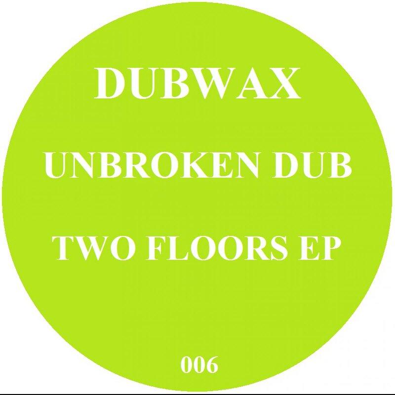Cover art - Unbroken Dub: Two Floors EP