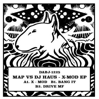 Cover art - MAP vs DJ Haus: X-Mod EP