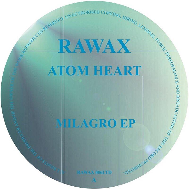 Cover art - Atom Heart: Milagro EP