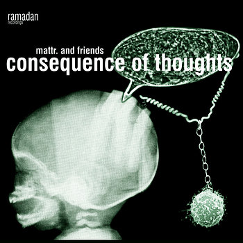 Cover art - Mattr.: Consequence Of Thoughts