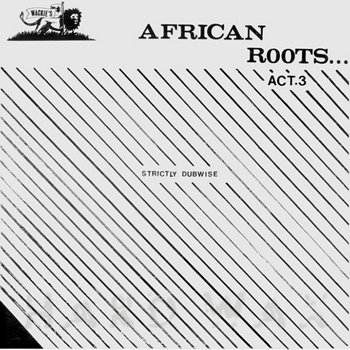 Cover art - Wackies: African Roots Act 3