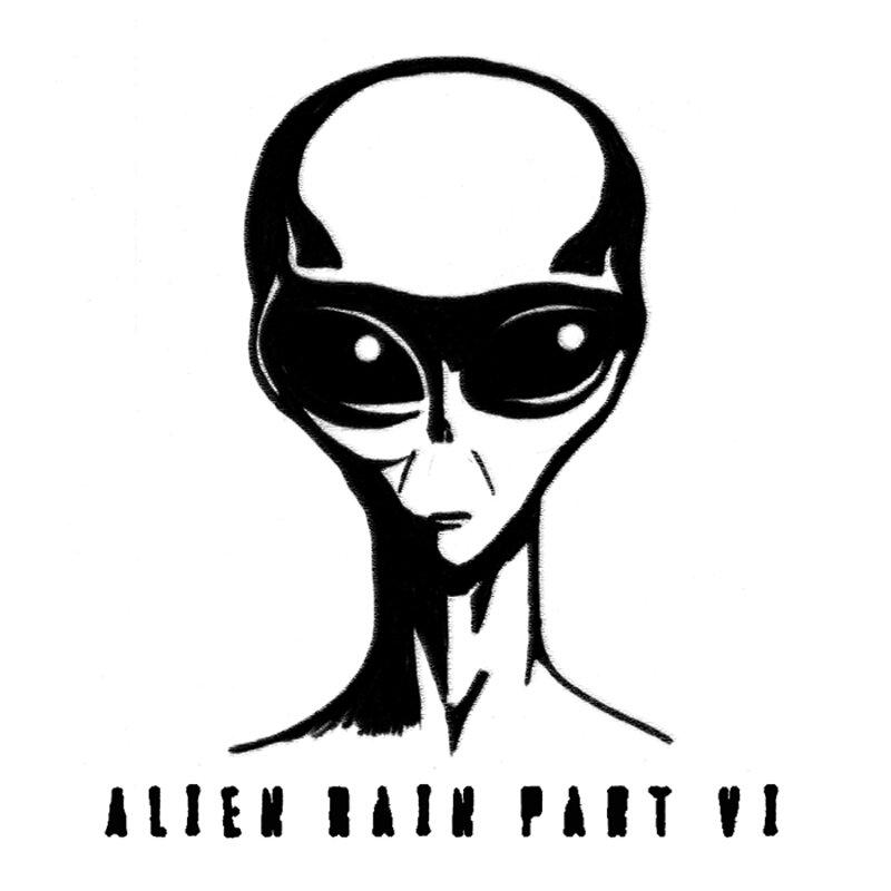 Cover art - Alien Rain: Alien Rain Part VI