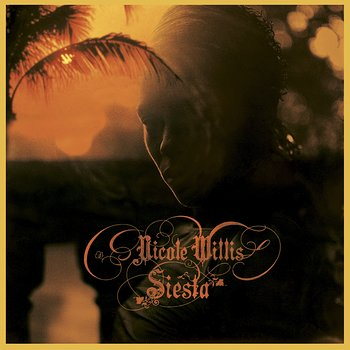 Cover art - Nicole Willis: Siesta