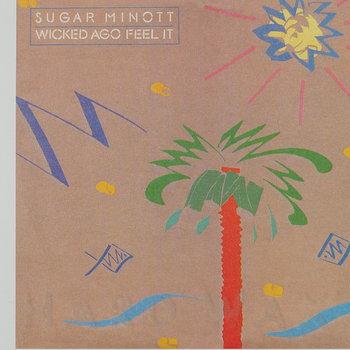 Cover art - Sugar Minott: Wicked Ago Feel It