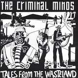 Cover art - The Criminal Minds: Tales From The Wasteland