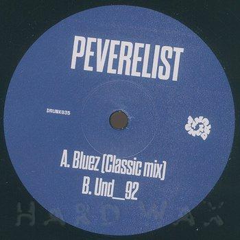 Cover art - Peverelist: Bluez (Classic Mix) / Und_92